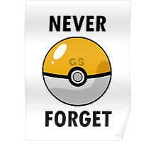 GS Ball - Never Forget Poster