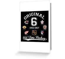 Original Six Greeting Card