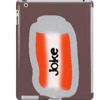 can of joke iPad Case/Skin