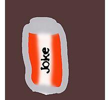 can of joke Photographic Print