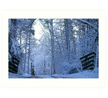 Gateway to Old Man Winter...... The Great White North..... Art Print