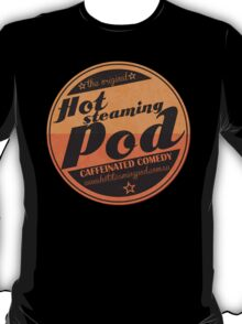 Hot Steaming Pod Shirt T-Shirt
