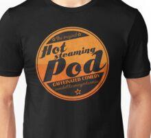 Hot Steaming Pod Shirt Unisex T-Shirt