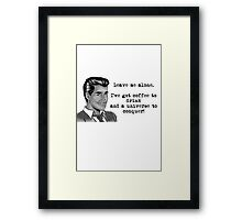 Leave me alone.  Framed Print