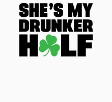 He's My Drunker Half- She's My Drunker Half St Patrick's Day Couples Designs Unisex T-Shirt