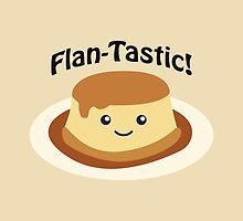 Flan-tastic! by Eggtooth