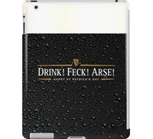 Drink! Feck! Arse! iPad Case/Skin