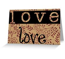 Message of love 2 Greeting Card