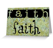 Message of faith Greeting Card