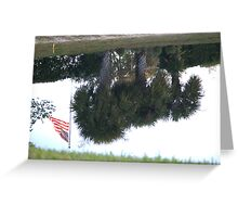 Old Glory.......I guess upside down is an emergency....  Greeting Card