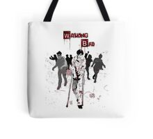 Walking Bad Tote Bag