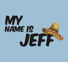My Name Is Jeff - 22 Jump Street Quote Baby Tee