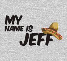 My Name Is Jeff - 22 Jump Street Quote One Piece - Long Sleeve