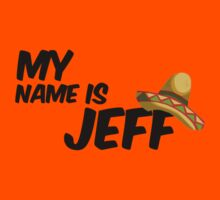 My Name Is Jeff - 22 Jump Street Quote Kids Tee