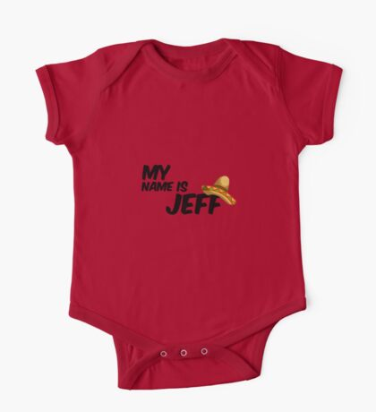 My Name Is Jeff - 22 Jump Street Quote One Piece - Short Sleeve