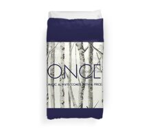 "Once Upon a Time (OUAT) - ""Magic Always Comes with a Price."" Duvet Cover"