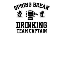 Spring break - drinking team captain Photographic Print