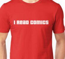 i read comics Unisex T-Shirt