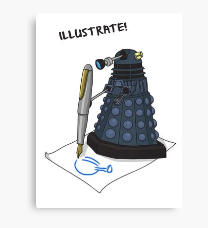Dalek Hobbies | Dr Who Canvas Print