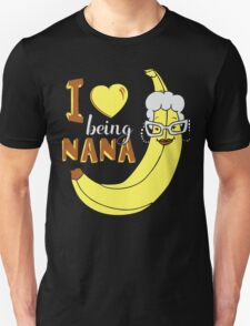I Love Being Nana T-shirt T-Shirt