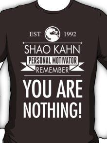 Shao Kahn Personal Motivator T-Shirt
