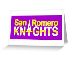 San Romero Knights Greeting Card