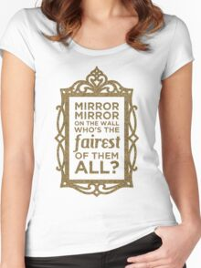 Mirror Mirror On The Wall Women's Fitted Scoop T-Shirt