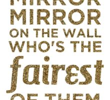 Mirror Mirror On The Wall Sticker