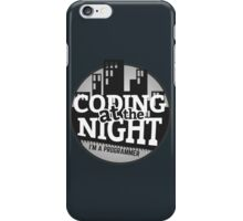 Programmer T-shirt : Coding at the night iPhone Case/Skin