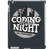 Programmer T-shirt : Coding at the night iPad Case/Skin