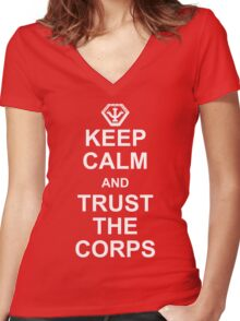 Keep Calm and Trust the Corps Women's Fitted V-Neck T-Shirt