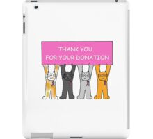 Thank you for your donation, pink ribbon breast cancer cats. iPad Case/Skin