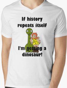 IF HISTORY REPEATS ITS SELF  Mens V-Neck T-Shirt