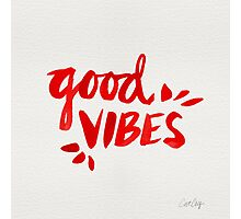 Good Vibes - Red Ink Photographic Print