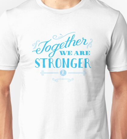 Together we are stronger...than prostate cancer T-Shirt
