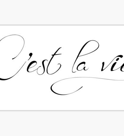 Motivational c'est la vie French typographic Sticker