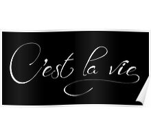 C'est la vie positive thought typographic Poster