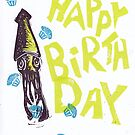 Happy Birthday Squid with Cupcakes by craftyhag