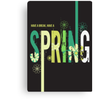 Spring typographic design Canvas Print