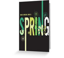 Spring typographic design Greeting Card