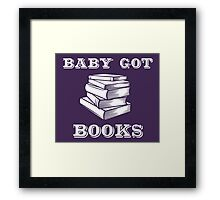 Baby Got Books Framed Print