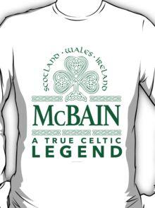 'McBain, A True Celtic Legend' T-Shirt