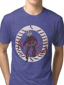 Ant-man comes again! Tri-blend T-Shirt