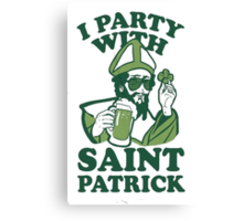 I Party With St. Pat Canvas Print