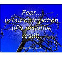 Fear Challenge Photographic Print