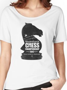 Shawshank Chess Comp Women's Relaxed Fit T-Shirt