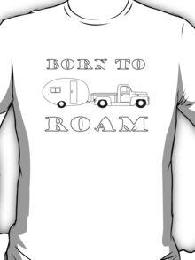 Born to Roam- 1952 International Pickup & Canned Ham in Black T-Shirt