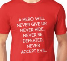 Hero will never give up T-shirt / Phone case / More Unisex T-Shirt