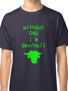 Without GNU I'm dev/null Classic T-Shirt