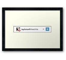 Taylor Swift liked this Framed Print